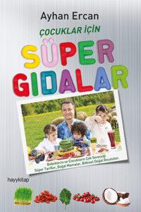 Çocuklar için Süper Gıdalar