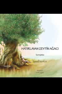 Hatırlayan Zeytin Ağacı – Tanışma